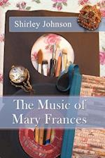 The Music of Mary Frances af Shirley Johnson