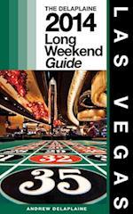 Delaplaine's 2014 Long Weekend Guide to Las Vegas