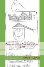 Dean and the Dinosaur Hunt Santa af Aimee Hughes