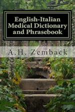 English-Italian Medical Dictionary and Phrasebook af A. H. Zemback