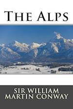The Alps af William Martin Conway, Sir William Martin Conway