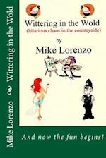 Wittering in the Wold af Mike Lorenzo