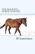 The Rocking-Horse Winner af D. H. Lawrence
