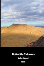 Behind the Volcanoes af Jules Nyquist