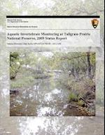 Aquatic Invertebrate Monitoring at Tallgrass Prairie National Preserve, 2009 Status Report