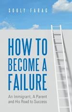 How to Become a Failure
