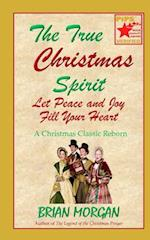 The True Christmas Spirit
