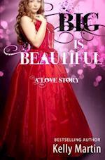 B.I.G. Is Beautiful