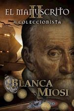 El Manuscrito II af Blanca Miosi