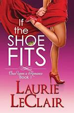 If the Shoe Fits af Laurie LeClair