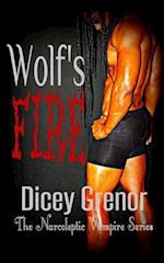 Wolf's Fire af Dicey Grenor