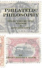 Philatelic Philosophy