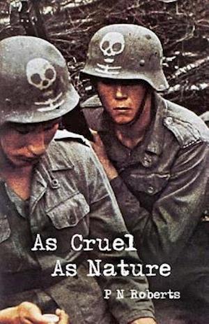 Bog, paperback As Cruel as Nature af P. N. Roberts