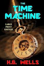 The Time Machine - Large Print Edition
