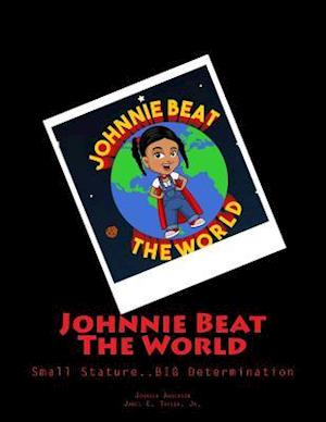 Bog, paperback Johnnie Beat the World af Johnola Anderson