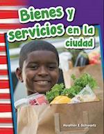 Bienes y Servicios En La Ciudad (Goods and Services Around Town) (Spanish Version) (Grade 1) af Heather Schwartz