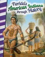 Florida's American Indians Through History (Primary Source Readers)