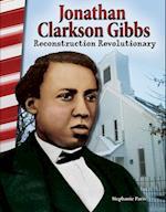 Jonathan Clarkson Gibbs (Primary Source Readers)