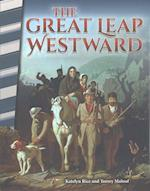 The Great Leap Westward (Primary Source Readers)