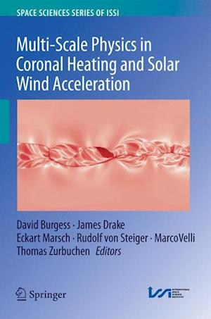 Multi-Scale Physics in Coronal Heating and Solar Wind Acceleration : From the Sun into the Inner Heliosphere
