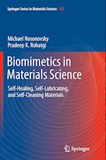 Biomimetics in Materials Science : Self-Healing, Self-Lubricating, and Self-Cleaning Materials af Michael Nosonovsky, Pradeep K. Rohatgi