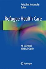Refugee Health Care af Aniyizhai Annamalai