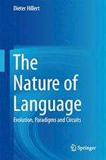 The Nature of Language af Dieter Hillert