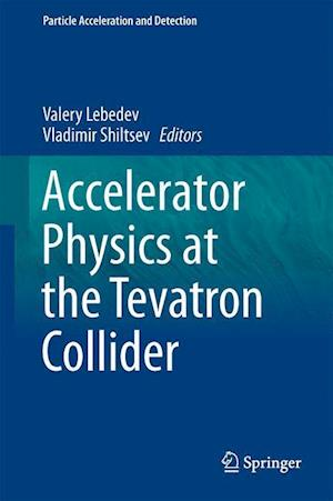 Accelerator Physics at the Tevatron Collider
