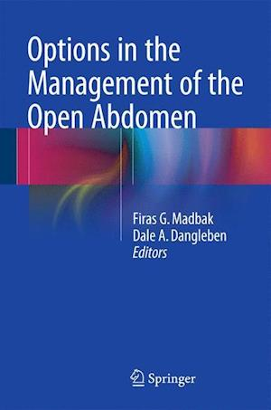 Options in the Management of the Open Abdomen