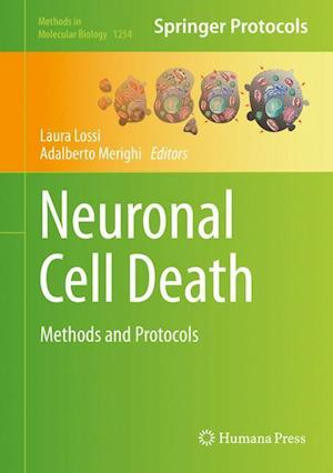 Neuronal Cell Death : Methods and Protocols