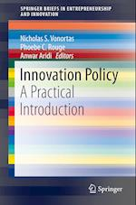 Innovation Policy : A Practical Introduction