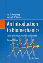 Introduction to Biomechanics af Jay D. Humphrey, Sherry L. O'Rourke