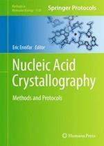 Nucleic Acid Crystallography af Eric Ennifar