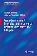 Gene-Environment Interplay in Interpersonal Relationships Across the Lifespan af Briana N. Horwitz