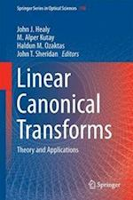 Linear Canonical Transforms (Springer Series in Optical Sciences, nr. 198)