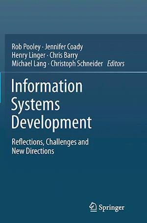 Information Systems Development : Reflections, Challenges and New Directions