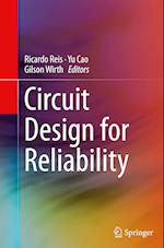 Circuit Design for Reliability af Ricardo Reis