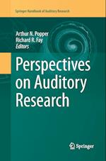Perspectives on Auditory Research af Arthur N. Popper