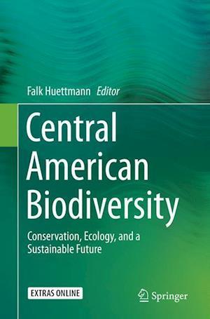 Bog, paperback Central American Biodiversity af Falk Huettmann