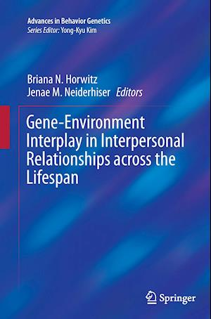 Bog, paperback Gene-Environment Interplay in Interpersonal Relationships Across the Lifespan af Briana N. Horwitz