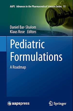 Pediatric Formulations : A Roadmap