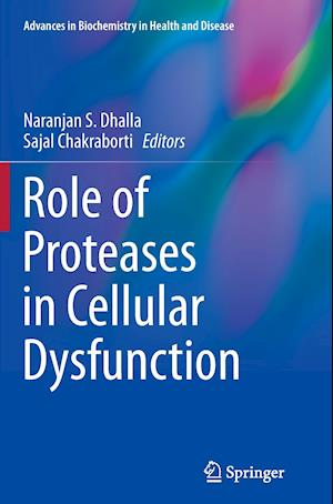 Role of Proteases in Cellular Dysfunction