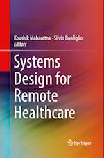 Systems Design for Remote Healthcare