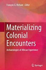 Materializing Colonial Encounters