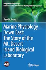 Marine Physiology Down East (Perspectives in Physiology)