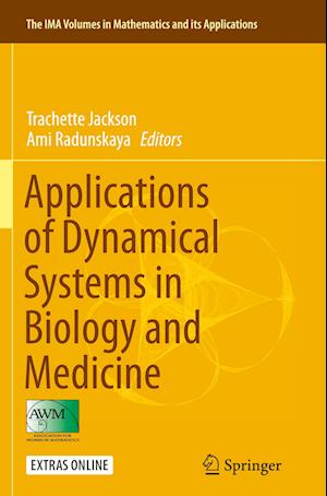 Bog, paperback Applications of Dynamical Systems in Biology and Medicine af Trachette Jackson