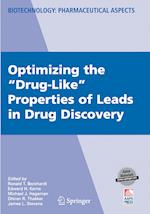 Optimizing the Drug-Like Properties of Leads in Drug Discovery (Biotechnology: Pharmaceutical Aspects, nr. 4)