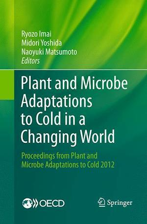 Plant and Microbe Adaptations to Cold in a Changing World