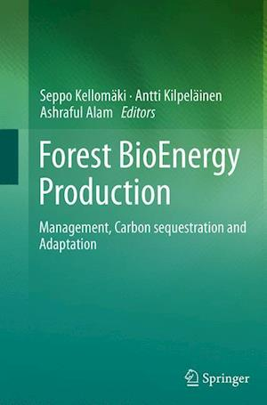 Forest BioEnergy Production : Management, Carbon sequestration and Adaptation