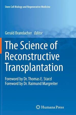 The Science of Reconstructive Transplantation